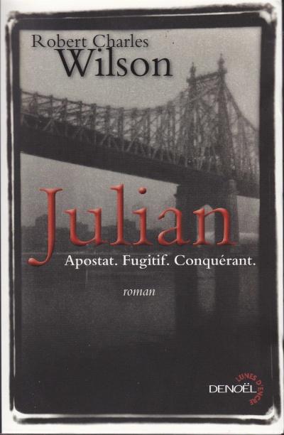 Julian, de Robert Charles Wilson