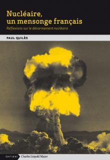 Nucleaire, un mensonge français