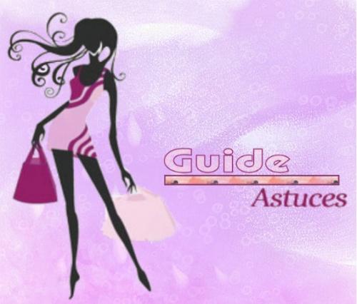 Guide Astuces