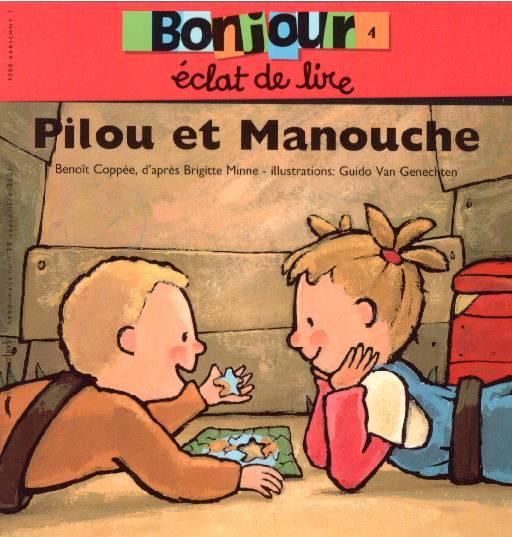 Pilou et Manouche