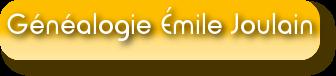 Généalogie Émile Joulain