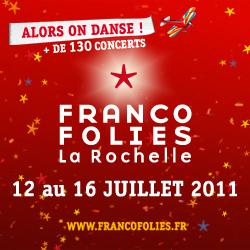 Les Francofolies du 12 au 16 juillet 2011