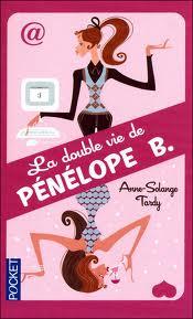 """Comédie #1: """"La double vie de Pénélope B."""" Anne-Solange Tardy"""